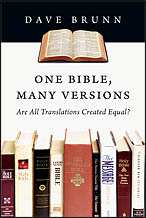 One Bible Many Versions by Dave Brunn