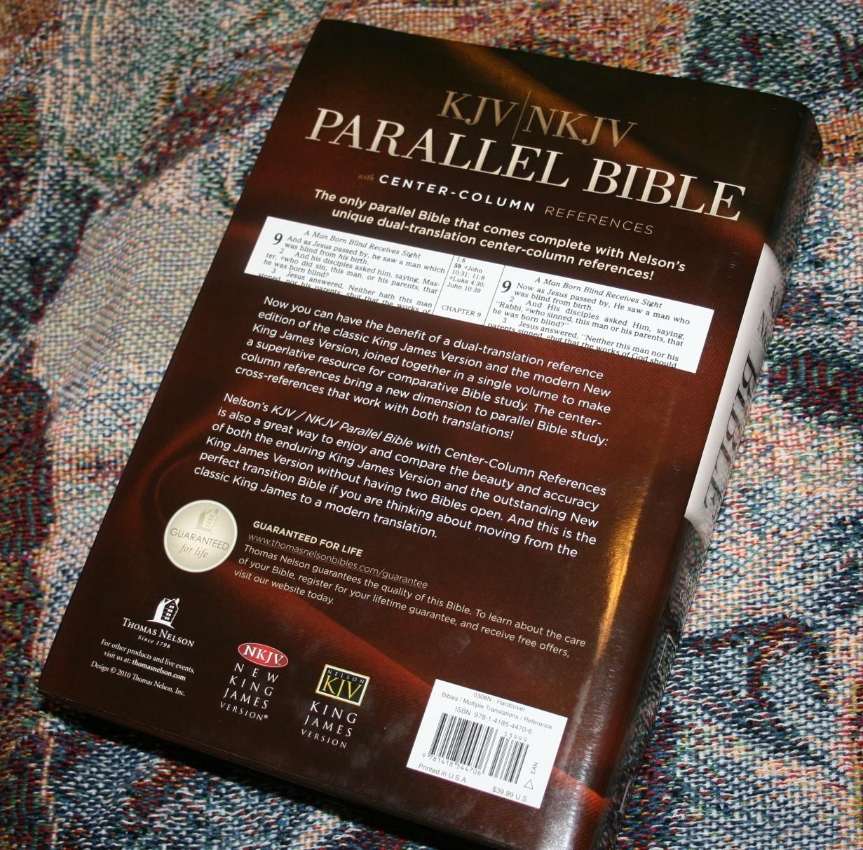Bible Study Reference: Thomas Nelson KJV NKJV Parallel Bible