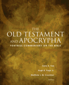Fortress Commentary on the Bible The Old Testament and Apocrypha