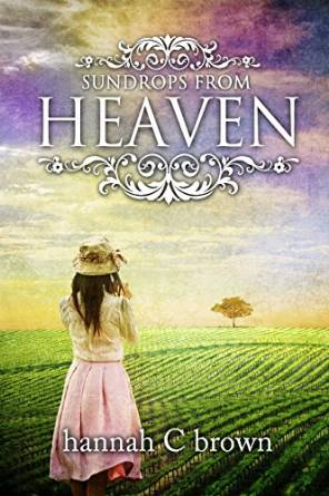 Sundrops from Heaven A Book of Inspirational Poetry