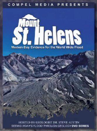 71-Mount St. Helens Modern Day Evidence for the Worldwide Flood