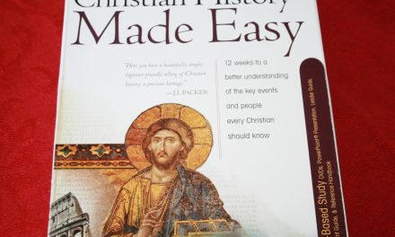 Christian History Made Easy Complete Kit from Rose Publishing Review