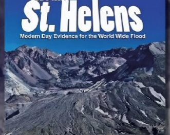 Mount St. Helens Modern Day Evidence for the Worldwide Flood – Review