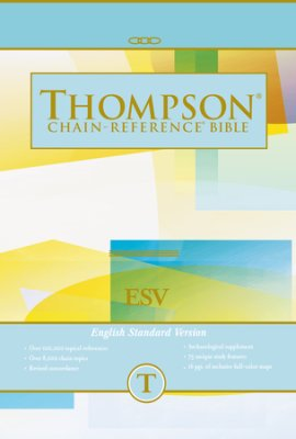 Esv Thompson Chain Reference Bible Available For Pre Order
