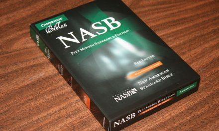 Cambridge NASB Pitt Minion Bible Review
