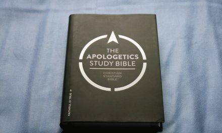 CSB Apologetics Study Bible Review