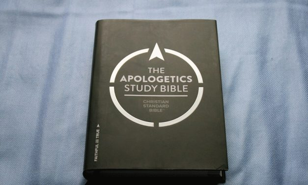 CSB Apologetics Study Bible Review
