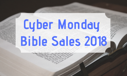 Cyber Monday Bible Sales 2018