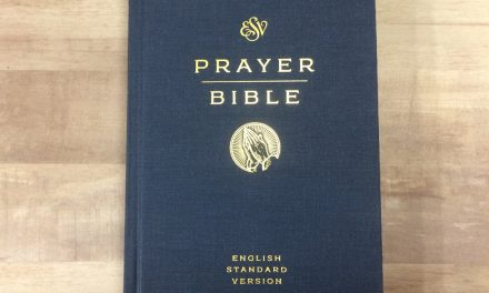 ESV Prayer Bible Review