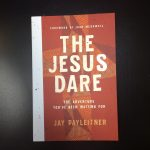 The Jesus Dare Review