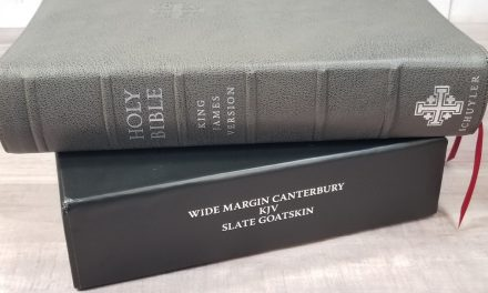 Schuyler Wide Margin Canterbury KJV Bible Review