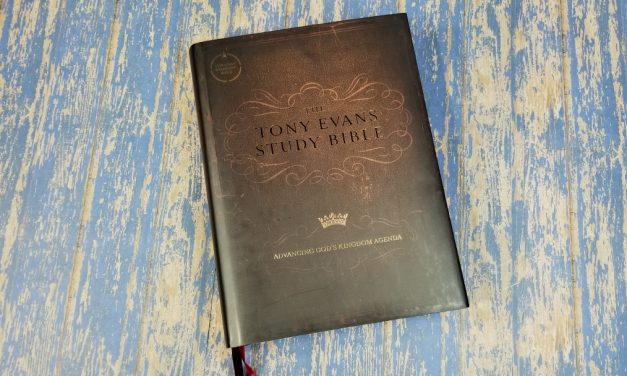 Tony Evans Study Bible Review