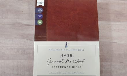 NASB Journal the Word Reference Bible Review