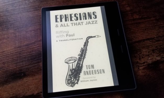 Ephesians and All that Jazz