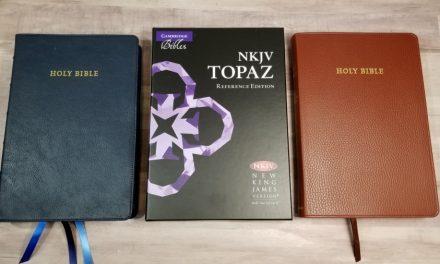 Cambridge NKJV Topaz Bible Review